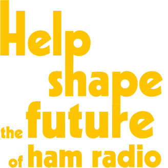 help shape the future_Help shape the future of ham radio